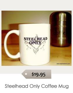 Steelhead_Only_Coffee_Mug